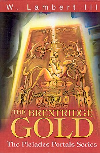 The Brentridge Gold: The Pleiades Portals Series